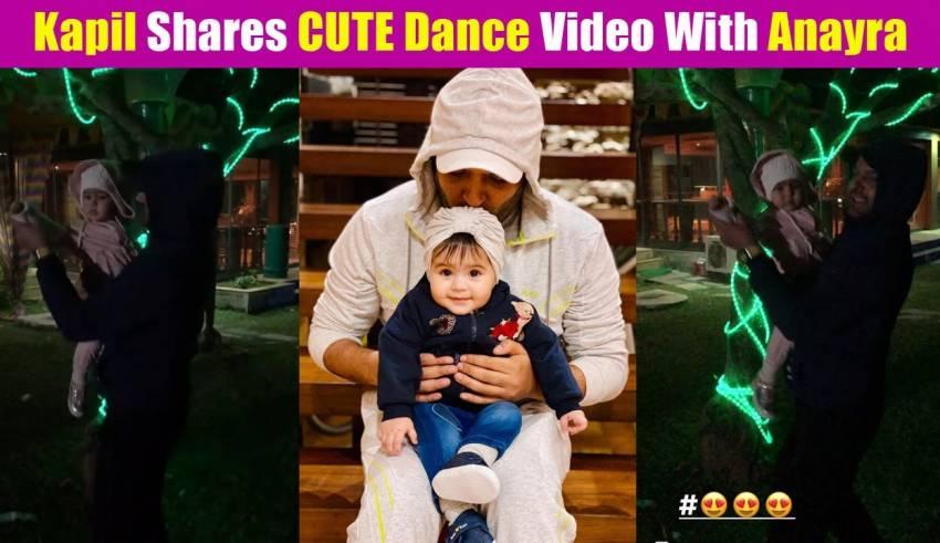 Kapil Sharma did a cute dance with daughter Anayra